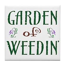 Garden of Weedin' Tile Coaster