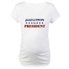 JOHNATHON for president Shirt
