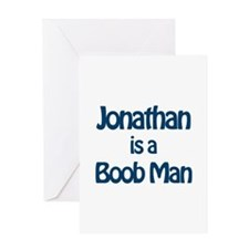 Jonathan is a Boob Man Greeting Card