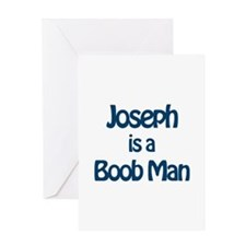 Joseph is a Boob Man Greeting Card