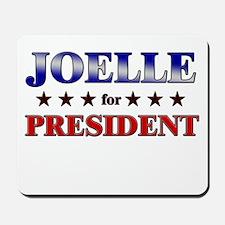JOELLE for president Mousepad