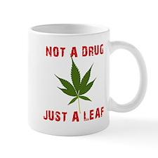 Not a Drug Just a Leaf Mug