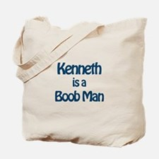 Kenneth is a Boob Man Tote Bag