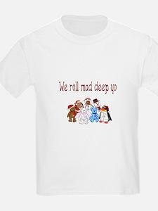 We Roll Mad Deep Christmas T-Shirt