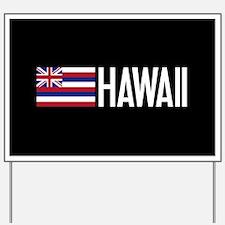 Hawaii: Hawaiin Flag & Hawaii Yard Sign