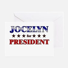 JOCELYN for president Greeting Card