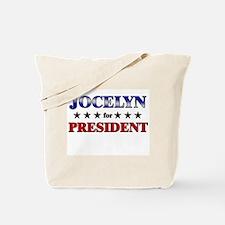 JOCELYN for president Tote Bag