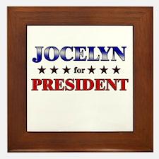 JOCELYN for president Framed Tile