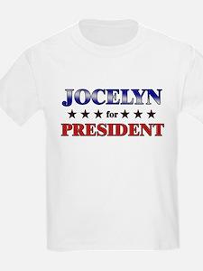 JOCELYN for president T-Shirt