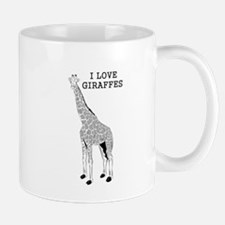 I Love Giraffes Mugs