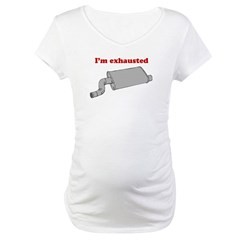 I'm exhausted Shirt