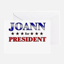 JOANN for president Greeting Card