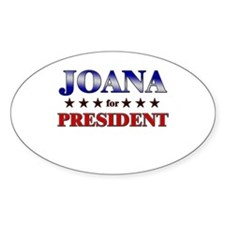 JOANA for president Oval Decal