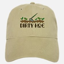 Dirty Hoe Baseball Baseball Cap