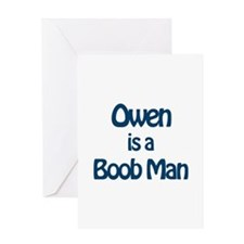 Owen is a Boob Man Greeting Card