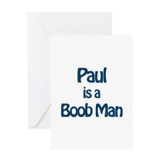 Paul is a Boob Man Greeting Card