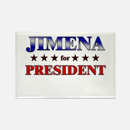 JIMENA for president Rectangle Magnet