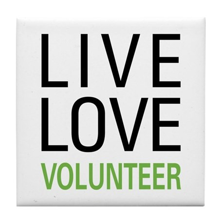 Live Love Volunteer Tile Coaster