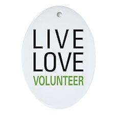 Live Love Volunteer Oval Ornament
