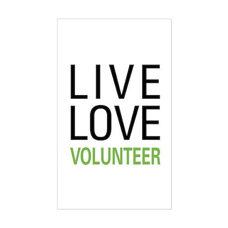 Live Love Volunteer Rectangle Sticker