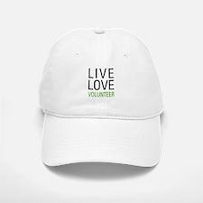 Live Love Volunteer Baseball Baseball Cap