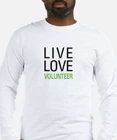 Live Love Volunteer Long Sleeve T-Shirt