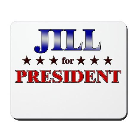 JILL for president Mousepad