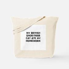 My British Shorthair Cat Ate  Tote Bag