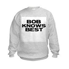 Bob Knows Best Sweatshirt