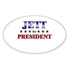 JETT for president Oval Decal