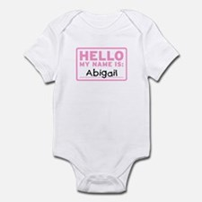 Hello My Name Is: Abigail - Infant Bodysuit