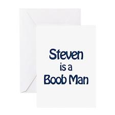 Steven is a Boob Man Greeting Card
