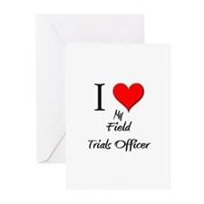 I Love My Field Trials Officer Greeting Cards (Pk