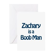 Zachary is a Boob Man Greeting Card