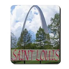 """""""Saint Louis Arch""""Mousepad"""