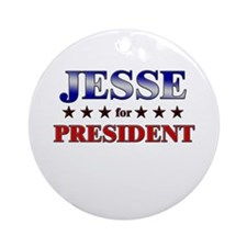 JESSE for president Ornament (Round)