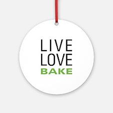 Live Love Bake Ornament (Round)