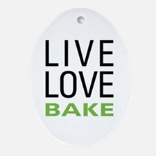 Live Love Bake Ornament (Oval)