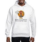 No Turkey Here Thanksgiving Hooded Sweatshirt