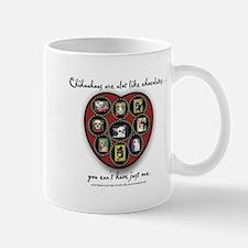 Chihuahuas - like chocolates Mug