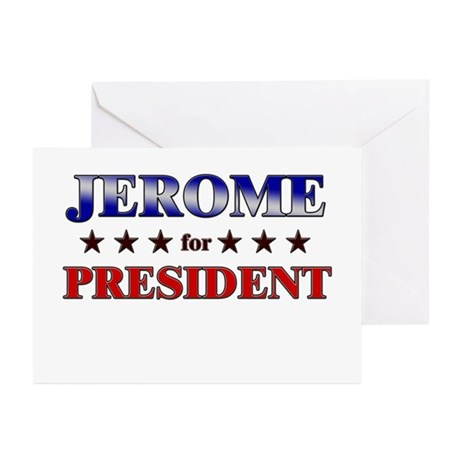JEROME for president Greeting Cards (Pk of 20)