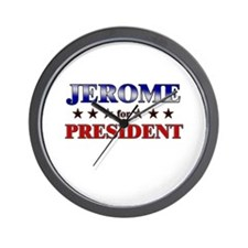 JEROME for president Wall Clock