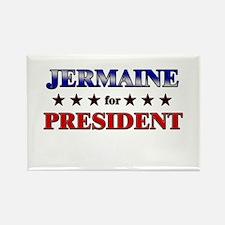 JERMAINE for president Rectangle Magnet
