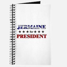 JERMAINE for president Journal