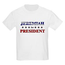 JEREMIAH for president T-Shirt