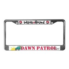 Dawn Patrol in Hawaii License Plate Frame