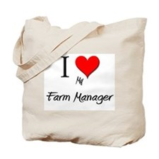 I Love My Farm Manager Tote Bag