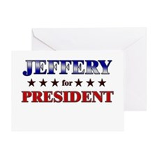 JEFFERY for president Greeting Card