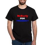 Dark McBurly for President T-Shirt