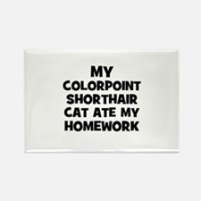 My Colorpoint Shorthair Cat A Rectangle Magnet